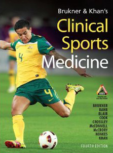 Clinical Sports Medicine 4th Edition, Brukner & Khan