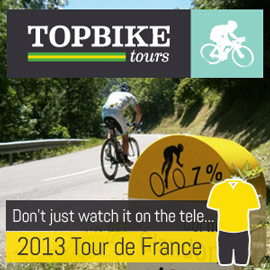 Don't just watch it on the Tele ...book your 2013 Tour de France tour with Topbike Tours