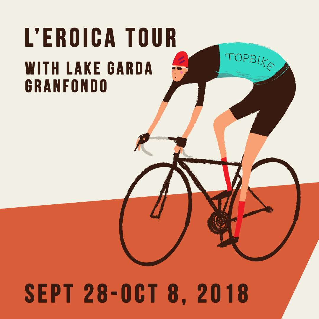 2018 L'Eroica Gran Fondo - Topbike L'Eroica Tour - Dolomites, Chianti & Tuscany Sept 28-Oct8 2018, Cycling Italy