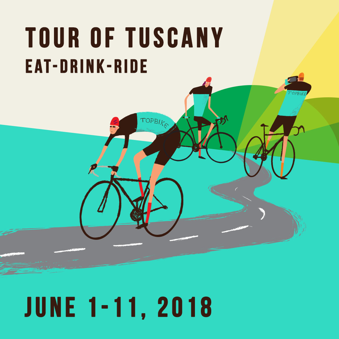 2018 Topbike Tour of Tuscany - Eat-Drink-Ride - June 1-11 2018, Cycling Italy