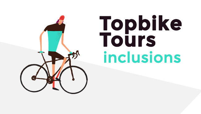 Topbike Tours - Cycling Holiday Tour Inclusions