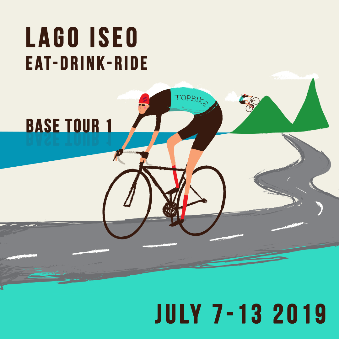 2019 Topbike Base Tour 1 - Lago Iseo 'Eat-Drink-Ride' - July 7-13 2019