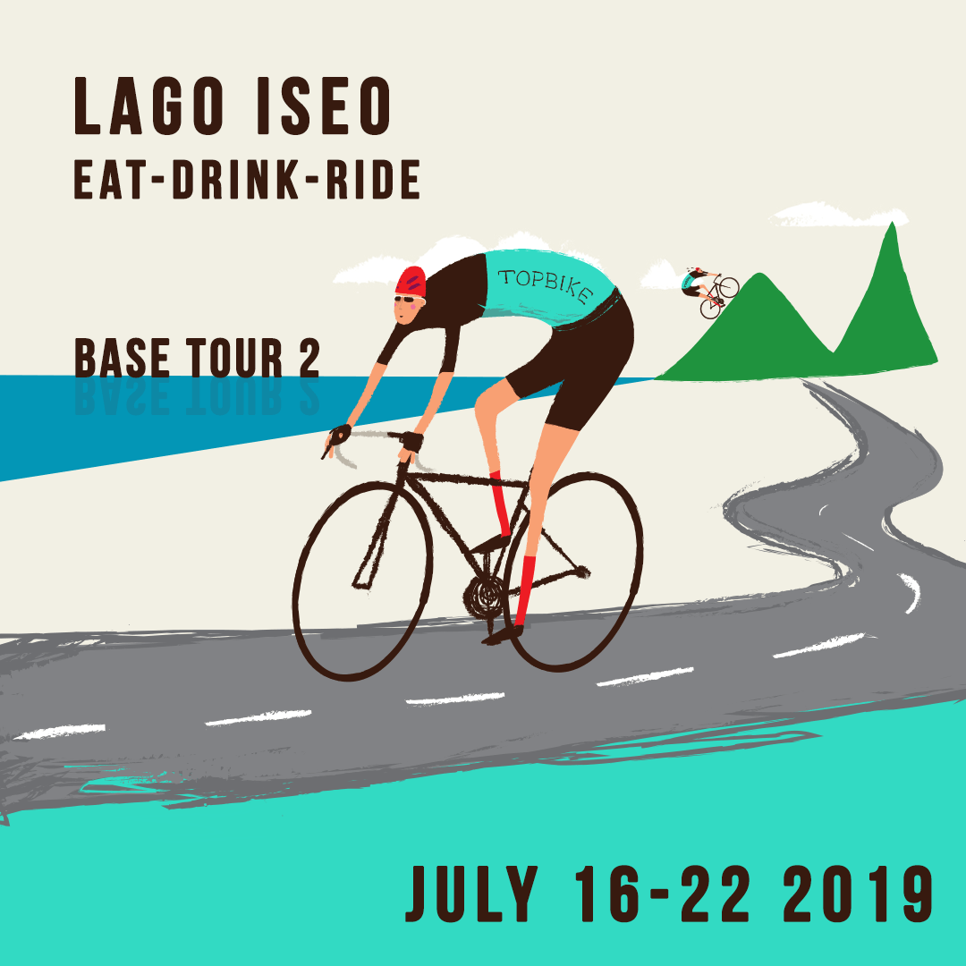 2019 Topbike Base Tour 2 Lago Iseo 'Eat-Drink-Ride' - July 16-22 2019