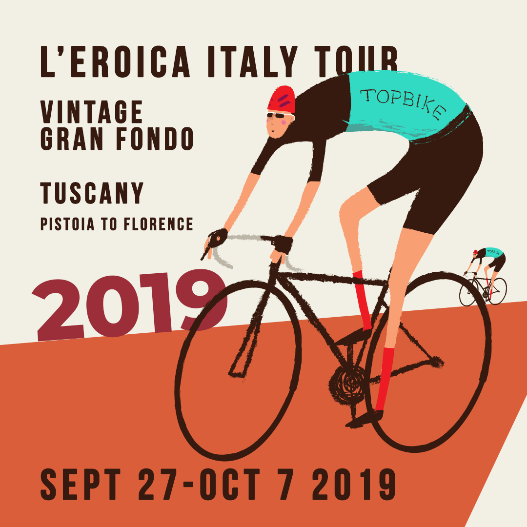 2019 Topbike L'Eroica Italy Tour with start in Pistoia - Dolomites, Chianti & Tuscany Sept 27- Oct 7 2019, Cycling in Tuscany