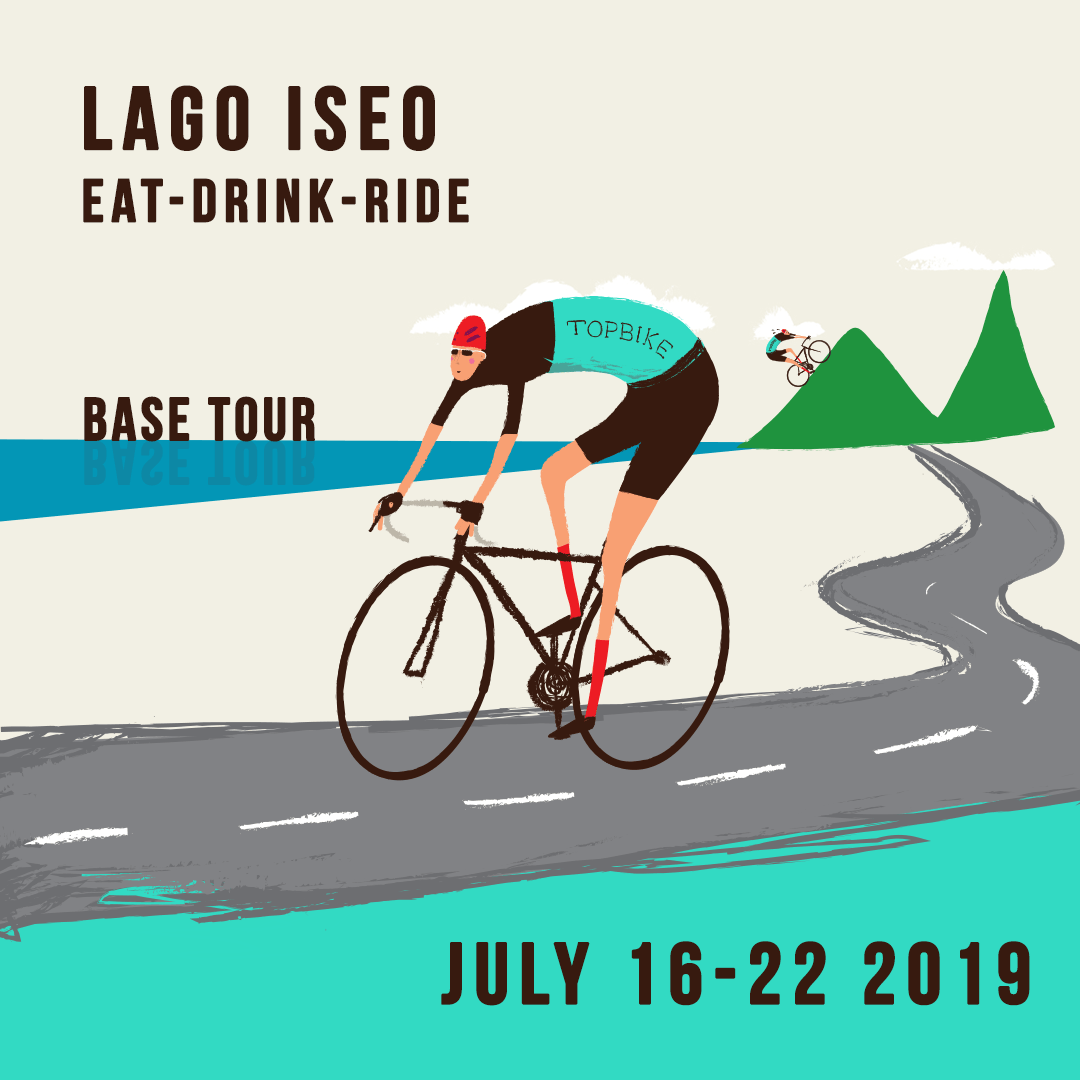 2019 Topbike Base Tour - Lago Iseo 'Eat-Drink-Ride' - July 16-22 2019