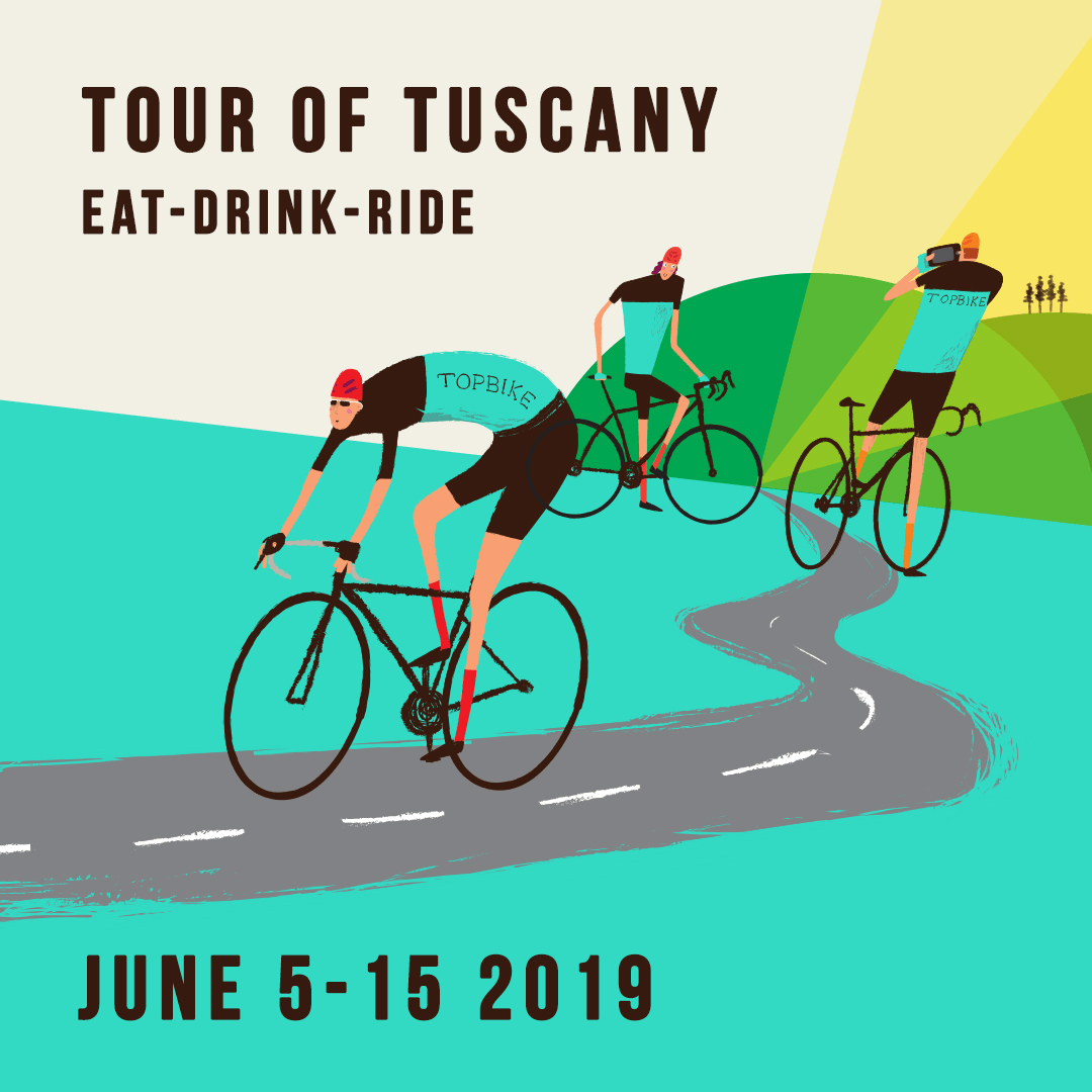 2019 Topbike Tour of Tuscany - Eat-Drink-Ride - June5-15 2019