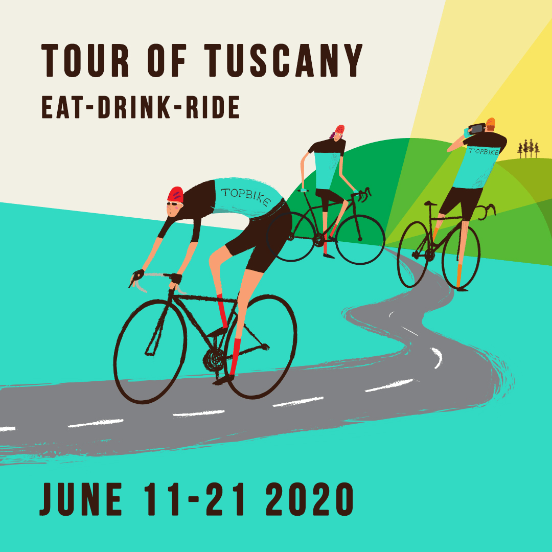 Tour of Tuscany - Eat-Drink-Ride with Topbike Tours, Cycling Holiday in Italy June 11-21 2020